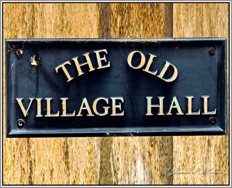 Sign, Apethorpe Old Village Hall, Apethorpe, Northamptonshire, England.
